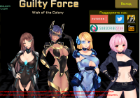 Guilty Force: Wish of the Colony [Team Guilty Force]